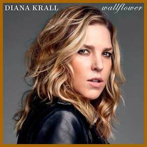 diana krall— wallflower— 2015